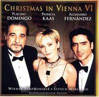 Cover Placido Domingo / Patricia Kaas / Alejandro Fernández - Christmas In Vienna VI