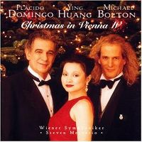 Cover Placido Domingo / Ying Huang / Michael Bolton - Christmas In Vienna IV