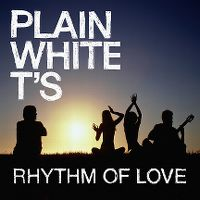 Cover Plain White T's - Rhythm Of Love