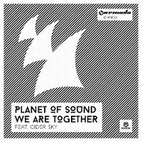 Cover Planet Of Sound feat. Cider Sky - We Are Together