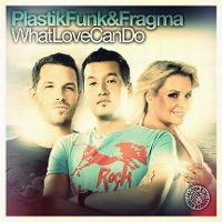 Cover Plastik Funk & Fragma - What Love Can Do