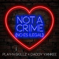 Cover Play-N-Skillz x Daddy Yankee - Not A Crime (No es ilegal)