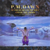 Cover P.M. Dawn - Of The Heart, Of The Soul And Of The Cross: The Utopian Experience