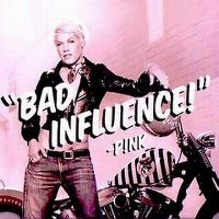 Cover P!nk - Bad Influence