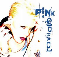 Cover P!nk - God Is A DJ