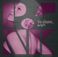 Cover P!nk - The Albums... So Far!!!