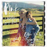 Cover P!nk + Willow Sage Hart - Cover Me In Sunshine