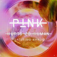 Cover P!nk feat. Khalid - Hurts 2B Human
