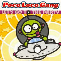 Cover Poco Loco Gang - Let's Go To The Party
