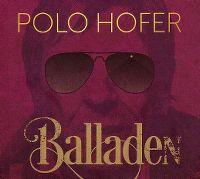 Cover Polo Hofer - Die besten Balladen von 1976-2016