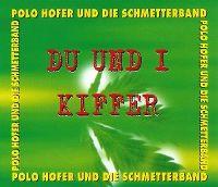 Cover Polo Hofer und die Schmetterband - Du und i / Kiffer