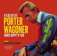 Cover Porter Wagoner - A Slice Of Life - Songs Happy 'N' Sad / Satisfied Mind
