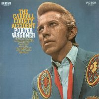 Cover Porter Wagoner - The Carroll County Accident