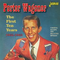 Cover Porter Wagoner - The First Ten Years 1952-1962