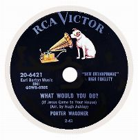 Cover Porter Wagoner - What Would You Do? (If Jesus Came To Your House)