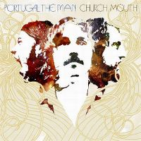 Cover Portugal. The Man - Church Mouth