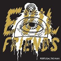 Cover Portugal. The Man - Evil Friends