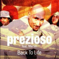 Cover Prezioso feat. Marvin - Back To Life
