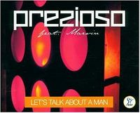 Cover Prezioso feat. Marvin - Let's Talk About A Man