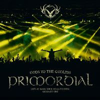 Cover Primordial - Gods To The Godless - Live At Bang Your Head Festival Germany 2015