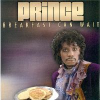 Cover Prince - Breakfast Can Wait