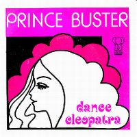 Cover Prince Buster - Dance Cleopatra Dance
