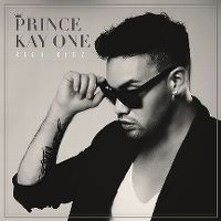 Cover Prince Kay One - Rich Kidz