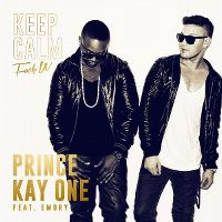Cover Prince Kay One feat. Emory - Keep Calm - Fuck U