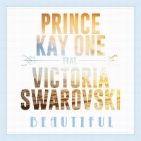 Cover Prince Kay One feat. Victoria Swarovski - Beautiful