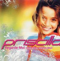 Cover Priscilla - Regarde moi (teste-moi, déteste-moi)