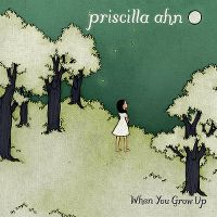 Cover Priscilla Ahn - When You Grow Up