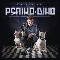 Cover Psaiko.Dino - #hangster