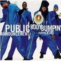 Cover Public Announcement - Body Bumpin' Yippie-Yi-Yo