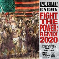 Cover Public Enemy feat. Nas / Rapsody / Black Thought / Jahi / YG / Questlove - Fight The Power: Remix 2020