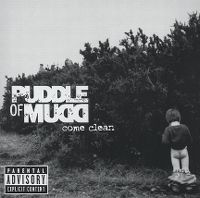 Cover Puddle Of Mudd - Come Clean