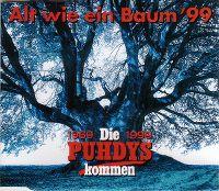 Cover Puhdys - Alt wie ein Baum '99