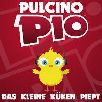 Cover Pulcino Pio - Das kleine Küken piept