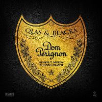Cover Qlas & Blacka, Henkie T, Murda & Jonna Fraser - Dom Pérignon