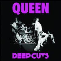 Cover Queen - Deep Cuts - Volume 1 (1973-1976)