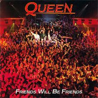 Cover Queen - Friends Will Be Friends