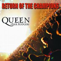 Cover Queen + Paul Rodgers - Return Of The Champions