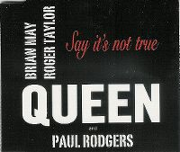 Cover Queen + Paul Rodgers - Say It's Not True