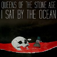 Cover Queens Of The Stone Age - I Sat By The Ocean