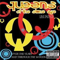 Cover Queens Of The Stone Age - Over The Years And Through The Woods