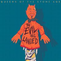 Cover Queens Of The Stone Age - The Evil Has Landed