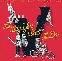 Cover Queens Of The Stone Age - The Way You Used To Do