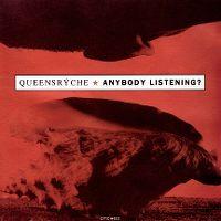 Cover Queensrÿche - Anybody Listening?