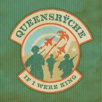 Cover Queensrÿche - If I Were King