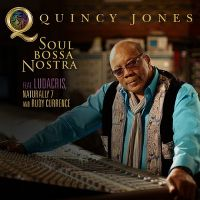 Cover Quincy Jones feat. Ludacris, Naturally 7 and Rudy Currence - Soul Bossa Nostra