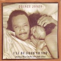 Cover Quincy Jones feat. Ray Charles & Chaka Khan - I'll Be Good To You